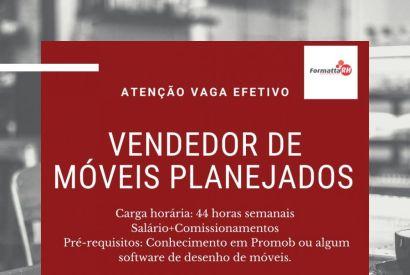 NOVA VAGA DE CARTEIRA ASSINADA - VENDEDOR DE MÓVEIS PLANEJADOS