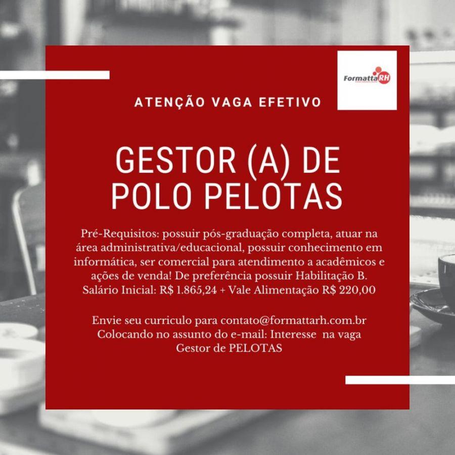 NOVA VAGA PARA PELOTAS - GESTOR DE POLO